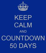 Keep Calm and countdown 50