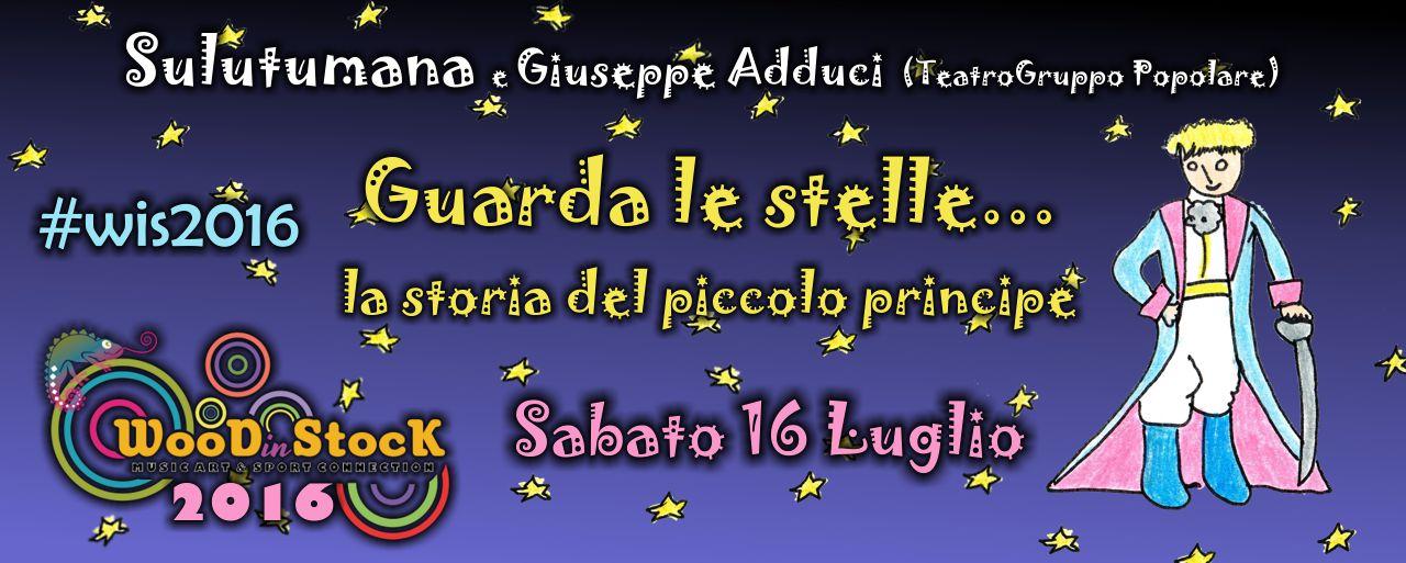 """""""Guarda le stelle""""... la storia del piccolo principe"""