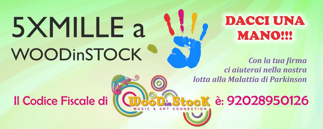 Dona il tuo 5 x mille a WOODinSTOCK
